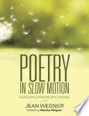 Poetry In Slow Motion  Navigating Parkinson s Disease