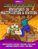 Math for Minecrafters  Adventures in Multiplication and Division