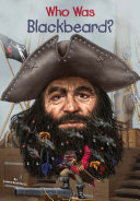 Who Was Blackbeard