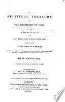 A Spiritual Treasury for the Children of God  Consisting of a Meditation for Every Morning and Evening in the Year