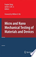 Ebook Micro and Nano Mechanical Testing of Materials and Devices Epub Fuqian Yang,James C.M. Li Apps Read Mobile