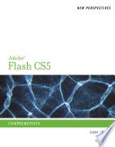 New Perspectives On Adobe Flash Professional Cs5 Comprehensive