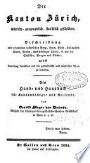 Der Kanton Zürich historisch, geographisch, statistisch geschildert