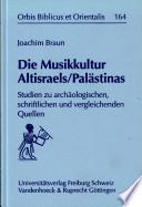 Die Musikkultur Altisraels/Palästinas