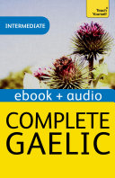 Complete Gaelic  Teach Yourself Audio eBook  Kindle Enhanced Edition