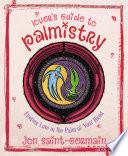 Lover s Guide to Palmistry