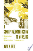 A Conceptual Introduction To Modeling