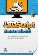 Javascript Kinderleicht