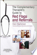 The Complementary Therapist S Guide To Red Flags And Referrals