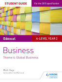 Edexcel A-level Business Student Guide: Theme 4: Global Business
