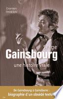 Serge Gainsbourg une histoire vraie