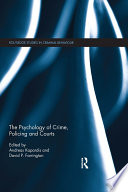 The Psychology of Crime  Policing and Courts