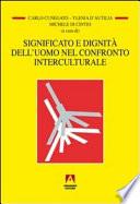 Significato e dignit   dell uomo nel confronto interculturale