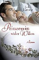 Prinzessin wider Willen