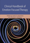 Clinical Handbook Of Emotion Focused Therapy
