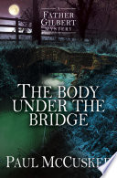 The Body Under the Bridge Death But As Priest Of A