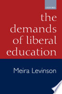 The Demands of Liberal Education