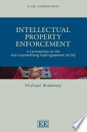 Intellectual Property Enforcement : state of international enforcement of intellectual property...