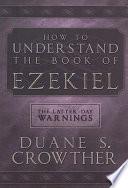 How to Understand the Book of Ezekiel