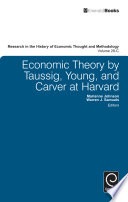 Economic Theory By Taussig Young And Carver At Harvard