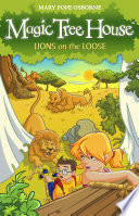 Magic Tree House 11  Lions on the Loose