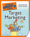 The Complete Idiot s Guide to Target Marketing