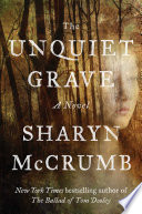 The Unquiet Grave : consigned to a segregated insane asylum,...
