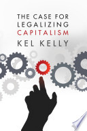 Case for Legalizing Capitalism