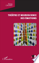 Th Tre Et Neuroscience Des Motions