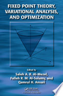 Fixed Point Theory  Variational Analysis  and Optimization