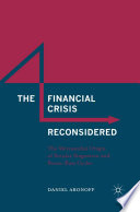 The Financial Crisis Reconsidered
