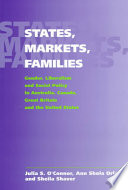 States, Markets, Families Gender, Liberalism and Social Policy in Australia, Canada, Great Britain and the United States