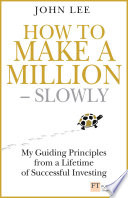 How To Make A Million Slowly book