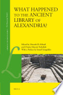 What Happened to the Ancient Library of Alexandria