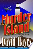 Murder Island  A Thriller Novel