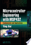 Microcontroller Engineering with MSP432