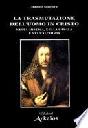 La trasmutazione dell uomo in Cristo