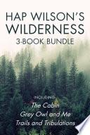 Hap Wilson s Wilderness 3 Book Bundle