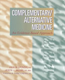 Complementary/alternative Medicine : and in some cases, refute, the...