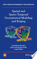 Spatial and Spatio Temporal Geostatistical Modeling and Kriging