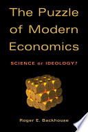 The Puzzle of Modern Economics
