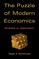 The Puzzle of Modern Economics