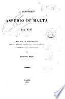 Il memorabile assedio di Malta del 1565 storia in compendio desunta dai pi   accreditati contemporanei e corredata di annotazioni
