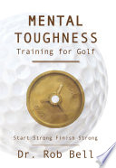 Mental Toughness Training for Golf