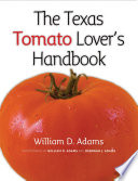 The Texas Tomato Lover's Handbook Hamburger Sweet Plump Cherry