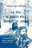 La via di Marco Polo   Storie di Coemm