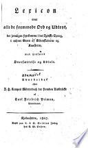 Lexicon over alle de fremmede Ord og Udtryk, der jevnligen forekomme i det danske Sprog, i enhver Green af Videnskaberne og Kunsterne