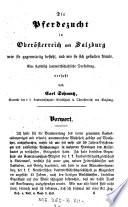 """""""Die"""" Pferdezucht in Oberösterreich und Salzburg"""
