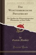 Das Wu ̈rttembergische Privatrecht, Vol. 2