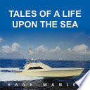 Tales of a Life Upon the Sea